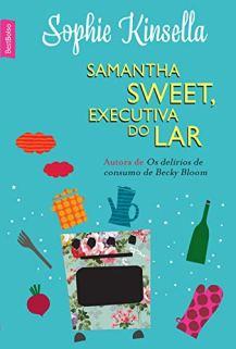 SAMANTHA SWEET EXECUTIVA DO LAR